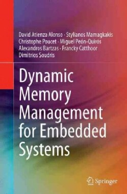 Dynamic Memory Management for Embedded Systems (Paperback)