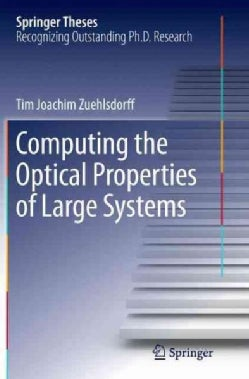 Computing the Optical Properties of Large Systems (Paperback)