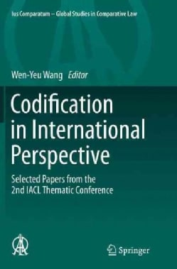 Codification in International Perspective: Selected Papers from the 2nd Iacl Thematic Conference (Paperback)