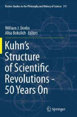 Kuhn's Structure of Scientific Revolutions - 50 Years on (Paperback)