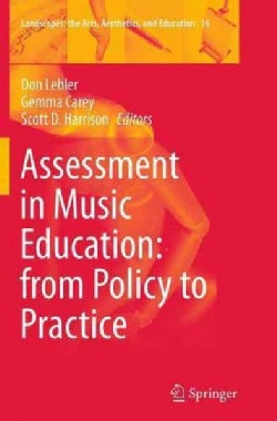 Assessment in Music Education: From Policy to Practice (Paperback)