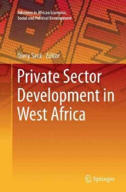 Private Sector Development in West Africa (Paperback)