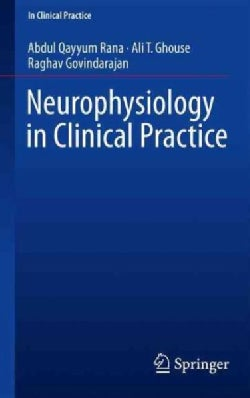 Neurophysiology in Clinical Practice (Paperback)
