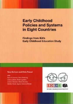 Early Childhood Policies and Systems in Eight Countries: Findings from IEA's Early Childhood Education Study (Paperback)