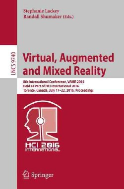 Virtual, Augmented and Mixed Reality: 8th International Conference, Proceedings (Paperback)
