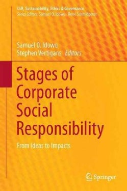 Stages of Corporate Social Responsibility: From Ideas to Impacts (Hardcover)