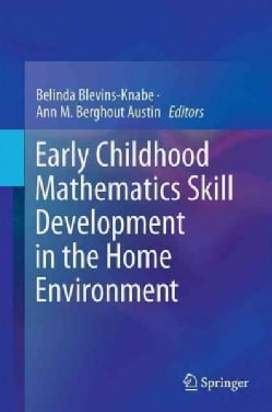 Early Childhood Mathematics Skill Development in the Home Environment (Hardcover)