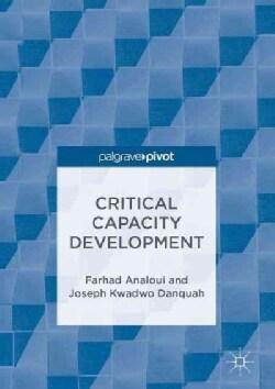 Critical Capacity Development (Hardcover)