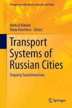 Transport Systems of Russian Cities: Ongoing Transformations (Hardcover)