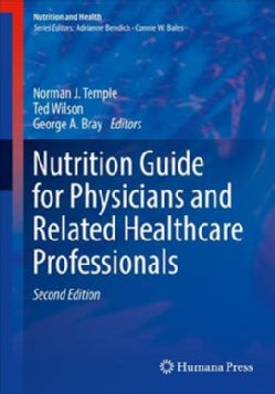Nutrition Guide for Physicians and Related Healthcare Professionals (Paperback)