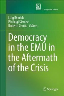 Democracy in the Emu in the Aftermath of the Crisis (Hardcover)