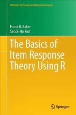 The Basics of Item Response Theory Using R (Hardcover)