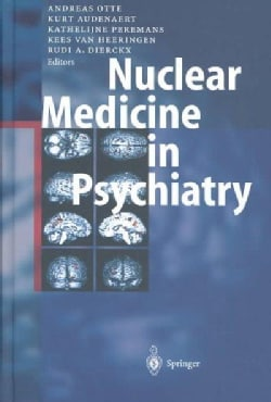 Nuclear Medicine in Psychiatry (Hardcover)