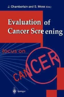 Evaluation of Cancer Screening (Paperback)