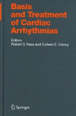Basis And Treatment of Cardiac Arrhythmias (Hardcover)