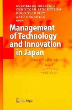 Management of Technology And Innovation in Japan (Hardcover)