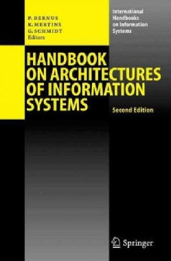 Handbook on Architectures of Information Systems (Hardcover)