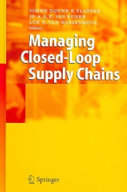 Managing Closed-Loop Supply Chains (Hardcover)