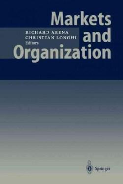 Markets and Organization (Paperback)