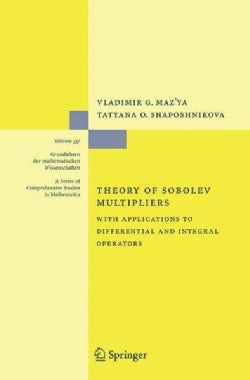 Theory of Sobolev Multipliers: With Applications to Differential and Integral Operators (Hardcover)