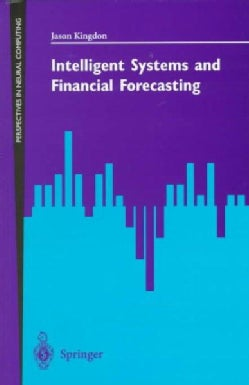 Intelligent Systems and Financial Forecasting (Paperback)