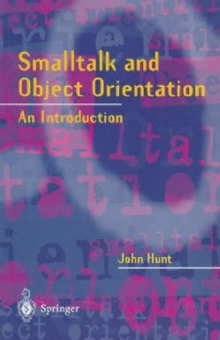 Smalltalk and Object Orientation: An Introduction (Paperback)