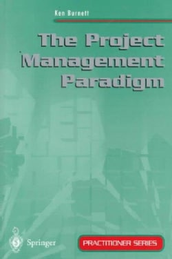 The Project Management Paradigm (Paperback)
