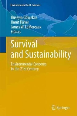 Survival and Sustainability: Environmental Concerns in the 21st Century (Hardcover)