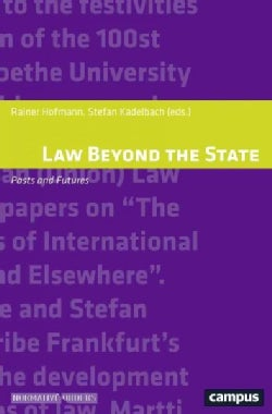 Law Beyond the State: Pasts and Futures (Paperback)
