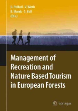 Management of Recreation and Nature Based Tourism in European Forests (Hardcover)
