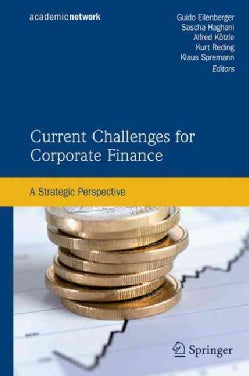 Current Challenges for Corporate Finance: A Strategic Perspective (Hardcover)