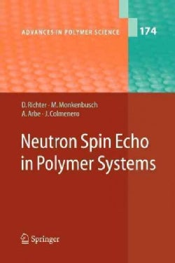 Neutron Spin Echo in Polymer Systems (Paperback)