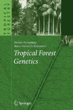 Tropical Forest Genetics (Paperback)