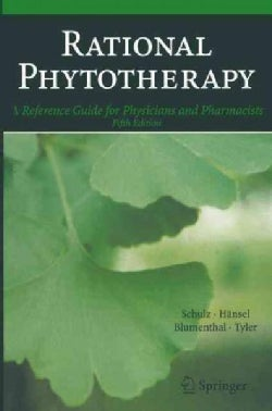 Rational Phytotherapy: A Reference Guide for Physicians and Pharmacists (Paperback)