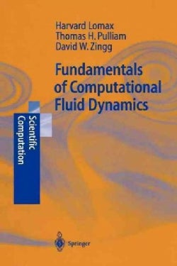 Fundamentals of Computational Fluid Dynamics (Paperback)