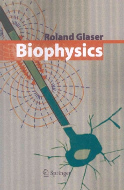 Biophysics: An Introduction (Paperback)