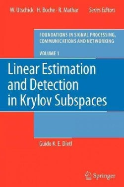 Linear Estimation and Detection in Krylov Subspaces (Paperback)