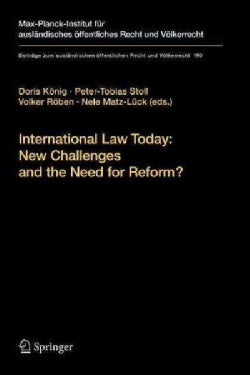 International Law Today: New Challenges and the Need for Reform? (Paperback)