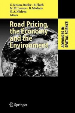 Road Pricing, the Economy and the Environment (Paperback)