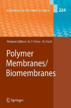 Polymer Membranes/Biomembranes (Hardcover)