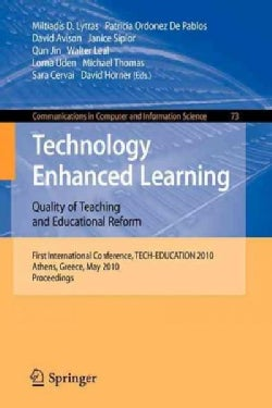 Technology Enhanced Learning: Quality of Teaching and Educational Reform: First International Conference, TECH-ED... (Paperback)