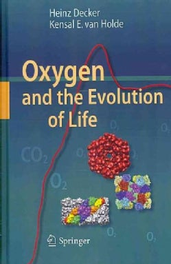 Oxygen and the Evolution of Life (Hardcover)