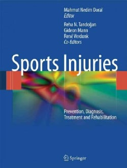 Sports Injuries: Prevention, Diagnosis, Treatment and Rehabilitation (Hardcover)