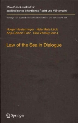 Law of the Sea in Dialogue (Hardcover)