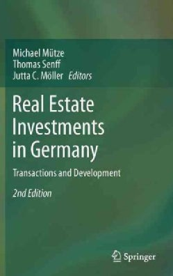Real Estate Investments in Germany: Transactions and Development (Hardcover)