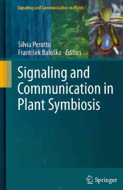 Signaling and Communication in Plant Symbiosis (Hardcover)