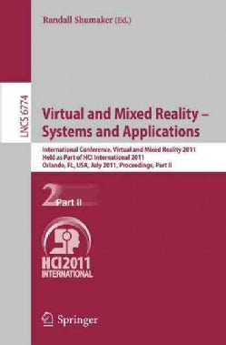 Virtual and Mixed Reality: Systems and Applications, International Conference, Virtual and Mixed Reality 2011, He... (Paperback)