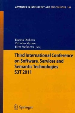 Third International Conference on Software, Services and Semantic Technologies (Paperback)