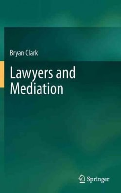 Lawyers and Mediation (Hardcover)