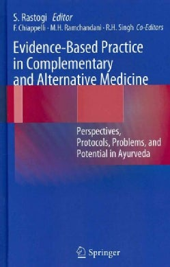 Evidence-Based Practice in Complementary and Alternative Medicine: Perspectives, Protocols, Problems, and Potenti... (Hardcover)